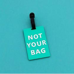 "Бирка для багажа ""Not your bag"""
